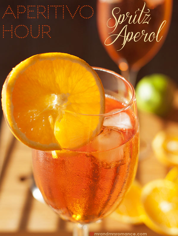 Cocktail romance aperitivo hour spritz aperol mr and for Cocktail spritz