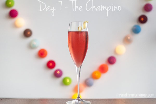 Mr and Mrs Romance - Day 7 - The Champino champagne cocktail recipe