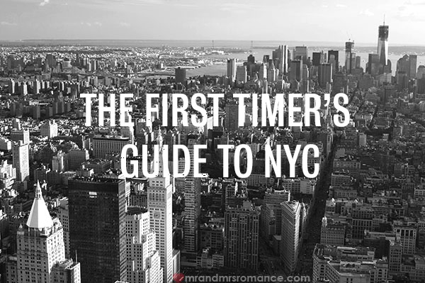 Mr and Mrs Romance - First timer's guide to New York City