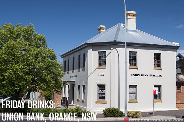 Mr and Mrs Romance - Where to drink in Orange - Union Bank Wine Bar