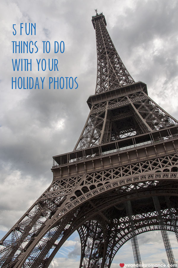 Mr and Mrs Romance - 5 fun things to do with your holiday photos copy
