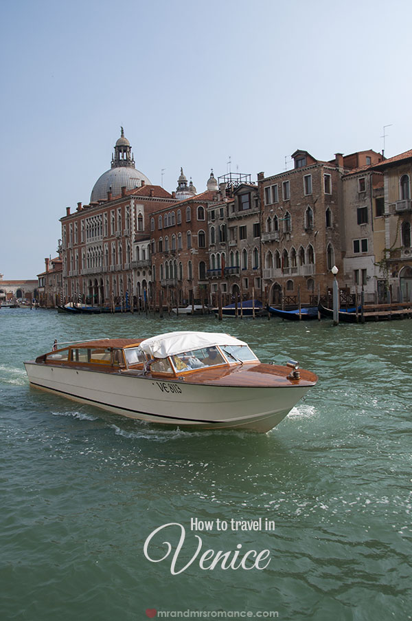 How to travel in Venice - Mr and Mrs Romance