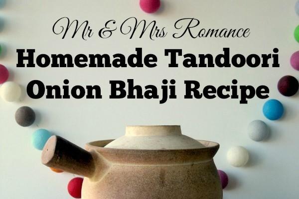 Mr & Mrs Romance - curry series - onion bhaji title