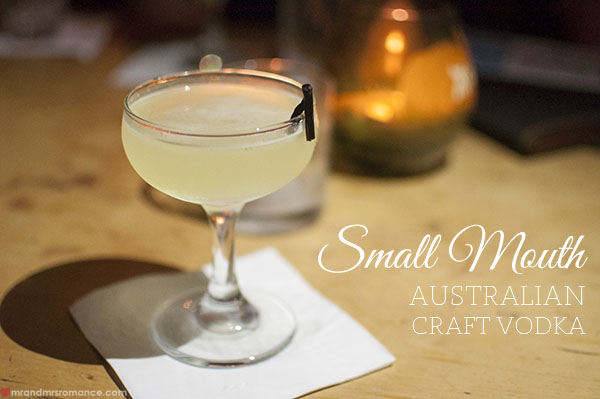 Mr and Mrs Romance - Small Mouth Australian Craft Vodka at Stitch bar
