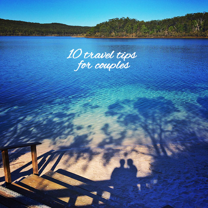 Mr and Mrs Romance - 10 travel tips for couples