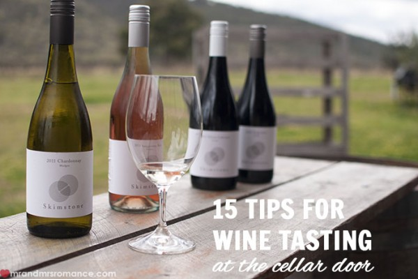 Mr and Mrs Romance - 15 tips for wine tasting at the cellar door