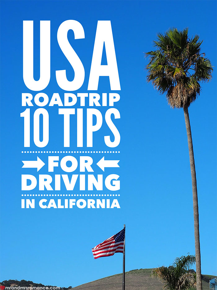 Mr and Mrs Romance - USA roadtrip - 10 driving tips for California