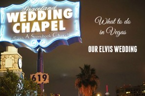 Things to do in Vegas – our Elvis wedding