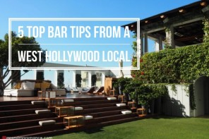 5 top bar tips from a West Hollywood local