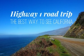 Highway 1 road trip – the best way to see California