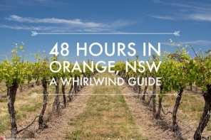 48 hours in Orange, NSW – our whirlwind guide