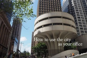 How to use the city as your office