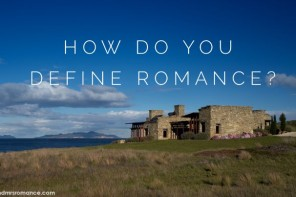 How do you define romance?