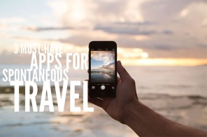 3 must-have apps for spontaneous travel