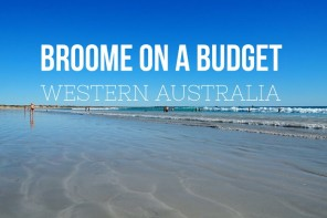 Broome on a Budget – how to hack the pricetags of northwestern Australia