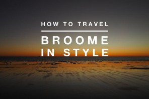 Broome to blow the budget – how to live it up in the capital of the Kimberley, WA