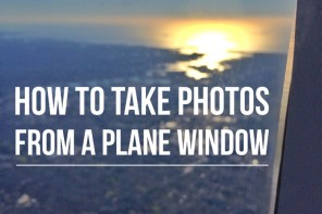 How to take photos from a plane window – our top 10 tips
