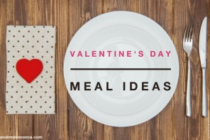 Valentine's Day meal ideas – our easy dinner planner to max out the romance