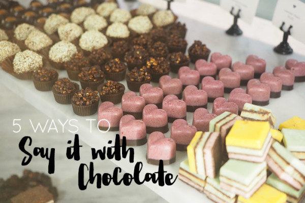 Mr and Mrs Romance - 5 ways to say it with chocolate - Valentine's day ideas