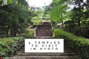 5 temples to visit in Kyoto – finding the true tranquility of Japan