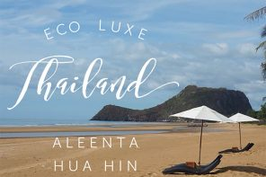 What is eco-luxe and where you can find it in Thailand – Aleenta Hua Hin