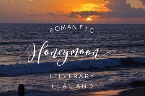 Romantic Thailand – a city and beach honeymoon itinerary