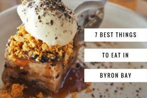 7 best things to eat in Byron Bay, Australia