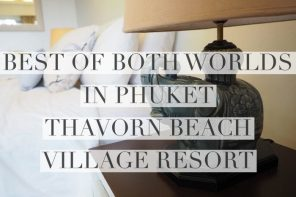 Phuket's answer to people who want it all – Thavorn Beach Village Resort and Spa