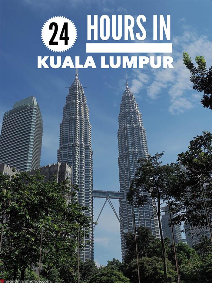 Mr and Mrs Romance - 24 hours in Kuala Lumpur - Malaysia Itinerary 01