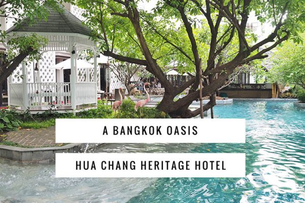 Mr and Mrs Romance - Hua Chang Heritage Hotel Review - A Bangkok Oasis