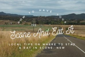 How to have your Scone and eat it – where to stay and where to eat in Scone, NSW