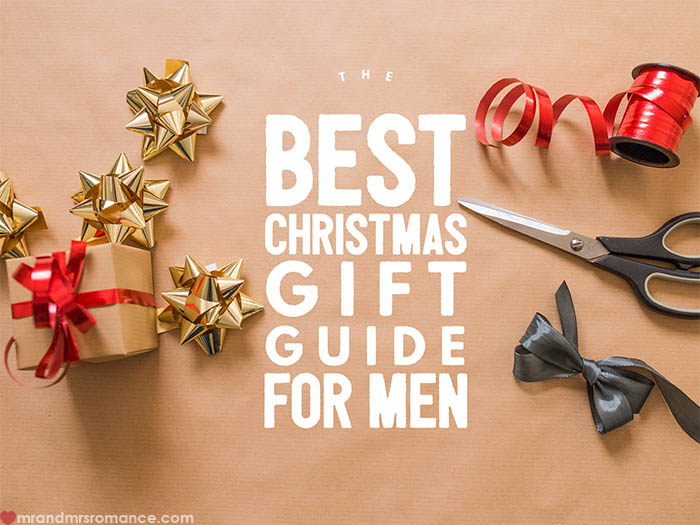 Mr and Mrs Romance - Best Christmas Gift Guide for Men