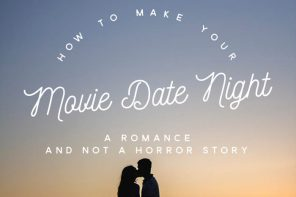 How to make your movie date night a romance not a horror story