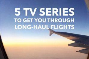 5 TV series to get you through your next long-haul flight