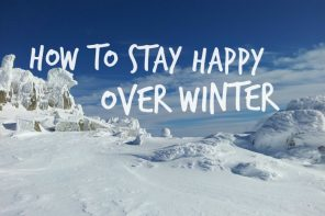 10 ways to stay happy over winter