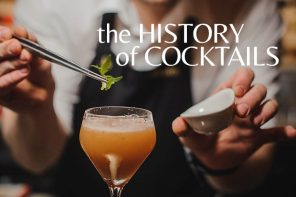 How long have cocktails been around? The history of cocktails