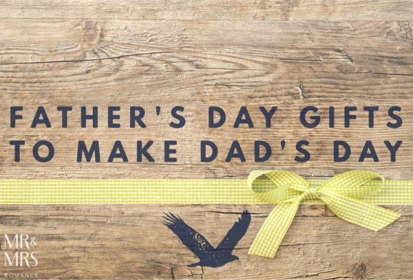 Mr & Mrs Romance - Father's Day gifts
