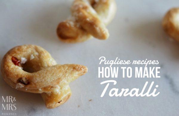 Taralli recipe - Puglia, Italy - Mr and Mrs Romance