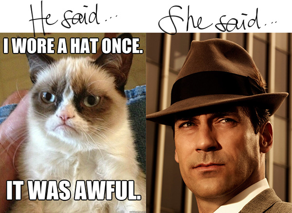 He says - She says - men in hats