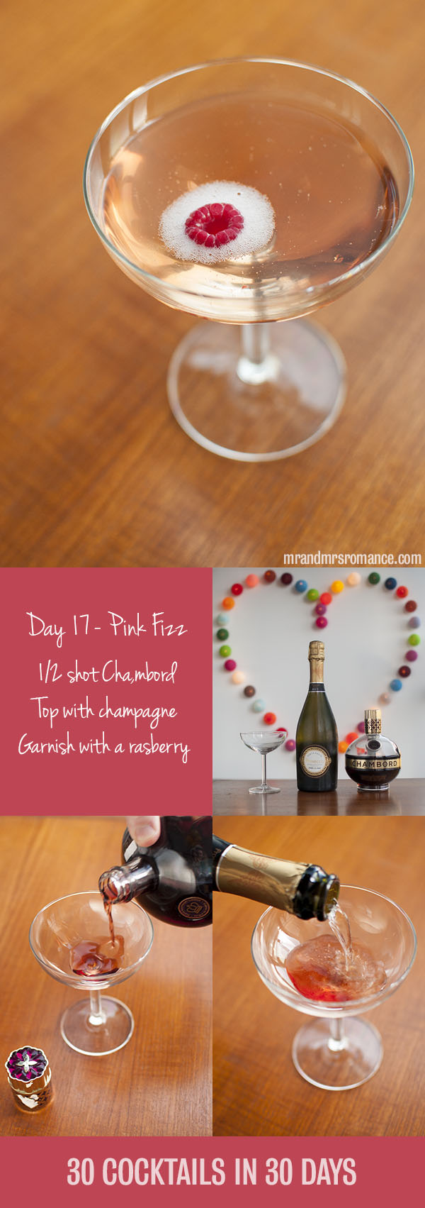 Mr and Mrs Romance - Day 17 - Chambord Pink Fizz Champagne Cocktail Recipe
