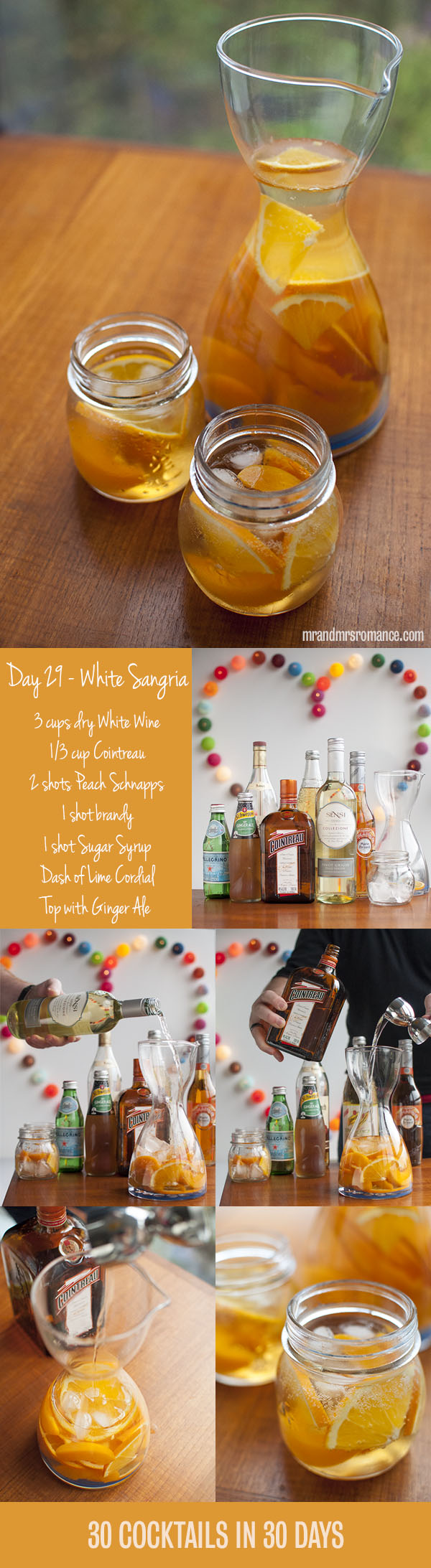 Mr and Mrs Romance - Day 29 - White Sangria Cocktail Recipe