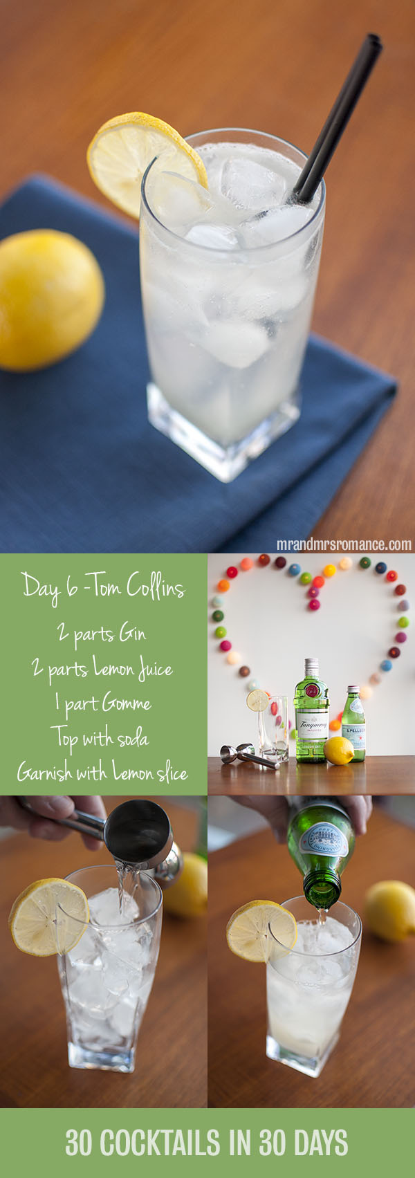 Mr and Mrs Romance - Day 6 - Tom Collins Cocktail Recipe