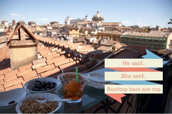 He said She said - rooftop bars