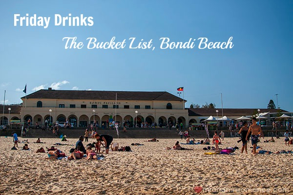 Mr & Mrs Romance - Friday Drinks - 1 Bucket List at Bondi Pavillion