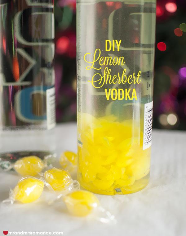 Mr and Mrs Romance - DIY Lemon sherbert flavoured vodka