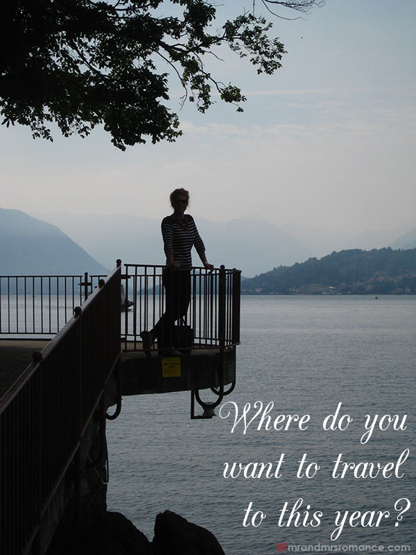 Where do you want to travel to this year - Mr and Mrs Romance