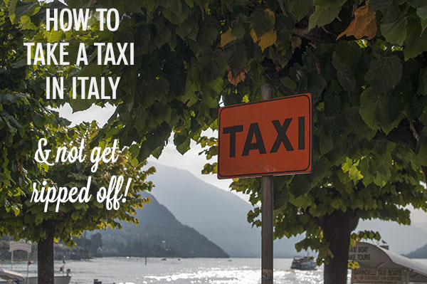 How to take a taxi in Italy and not get ripped off