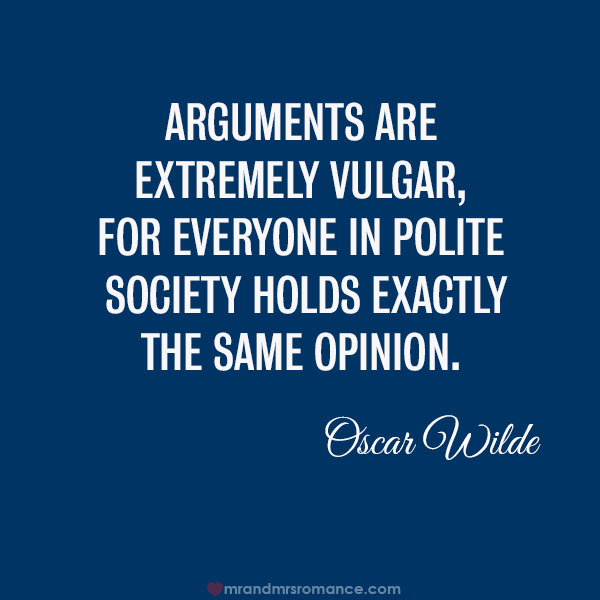 Oscar Wilde quote about arguments
