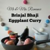 Mr & Mrs Romance - Curry Series - Brinjal Bhaji title