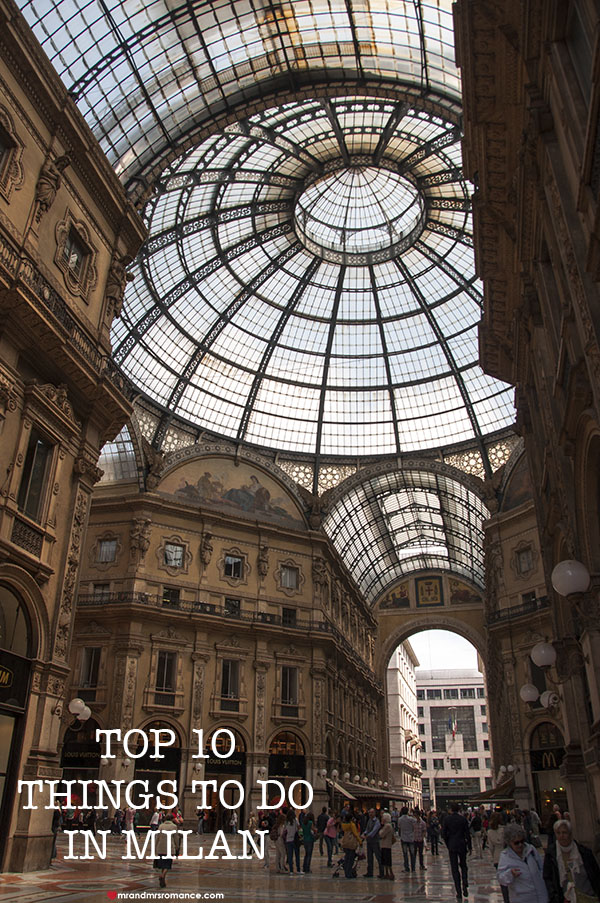 10 top things to do in milan italy mr and mrs romancemr for Places to go in milan